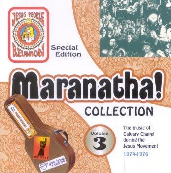 Maranatha! Collection Volume 3 1974-1976