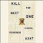 Kill the Next One | Federico Axat
