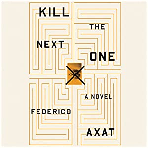 Kill the Next One Audiobook