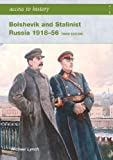 Bolshevik and Stalinist Russia 1918-56, Michael Lynch, 0340885904