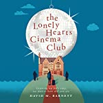 The Lonely Hearts Cinema Club   David M. Barnett