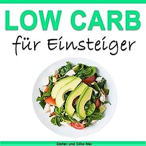 Low Carb für Einsteiger Hörbuch