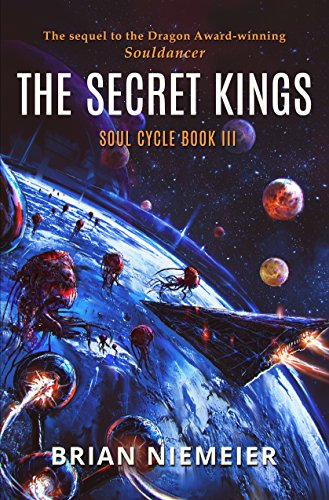 The Secret Kings (Soul Cycle Book 3) by [Niemeier, Brian]