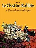 """Afficher """"Le Chat du Rabbin n° 5 Jérusalem d'Afrique : Vol. 5"""""""