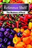 img - for Reference Shelf: Business of Food, the book / textbook / text book
