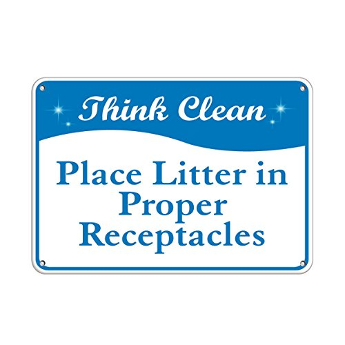 - Think Clean Place Litter In Proper Receptacle​s LABEL DECAL STICKER Sticks to Any Surface 10x7