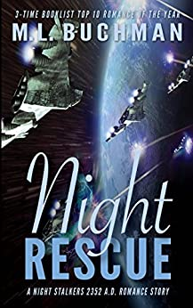 Night Rescue (The Future Night Stalkers Book 2) by [Buchman, M L.]