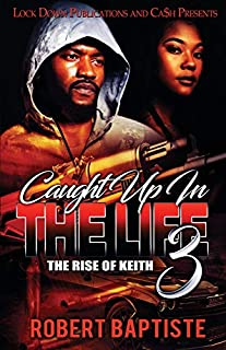 Book Cover: Caught Up in the Life 3