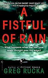 A Fistful of Rain (Rucka, Greg)