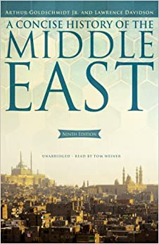 Amazon.com: A Concise History of the Middle East (9th edition ...