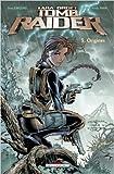 Tomb Raider, Tome 3 : Origines de Dan Jurgens,Andy Park ,J Smith ( 17 février 2010 )