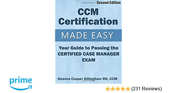 Ccm Certification Made Easy Your Guide To Passing The Certified