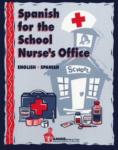 Spanish for the School Nurse's Office