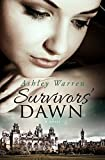 Survivors' Dawn: A Heroic Story of Three College Women's Fight for Justice
