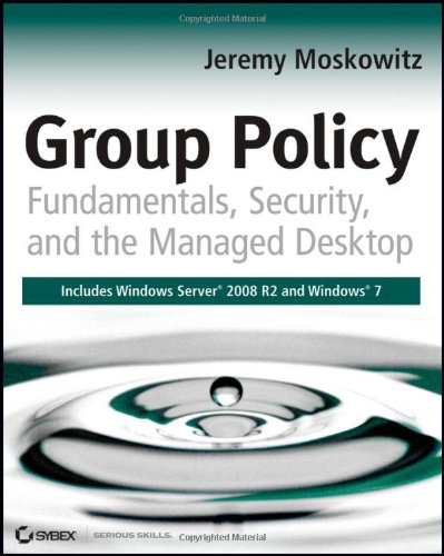 Group Policy  Fundamentals Security And The Managed Desktop