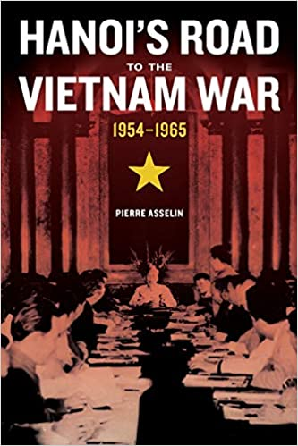 Amazon com: Hanoi's Road to the Vietnam War, 1954-1965 (From