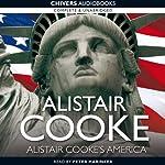 Alistair Cooke's America | Alistair Cooke