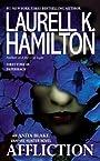 Affliction (Anita Blake, Vampire Hunter Book 22)