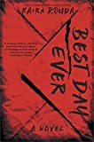 img - for Best Day Ever: A Riveting Psychological Thriller about the Perfect Marriage book / textbook / text book