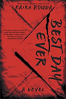 Best Day Ever: A Psychological Thriller by [Rouda, Kaira]