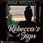 Rebecca's Sign | Anna Kristell