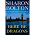 Here Be Dragons (Lacey Flint Novels)