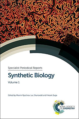 Synthetic Biology: Volume 1 (SPR - Synthetic Biology)