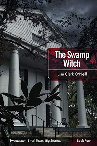 The Swamp Witch (The Sweetwater Series Book 4)]()