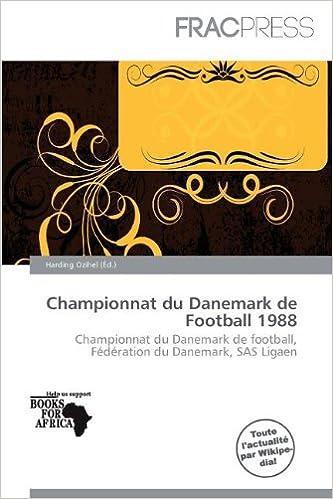 Livres Championnat Du Danemark de Football 1988 pdf