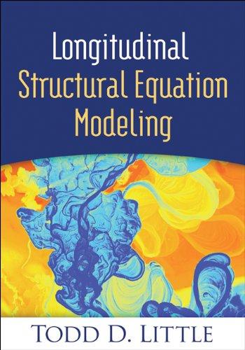 Longitudinal Structural Equation Modeling  Methodology In The Social Sciences