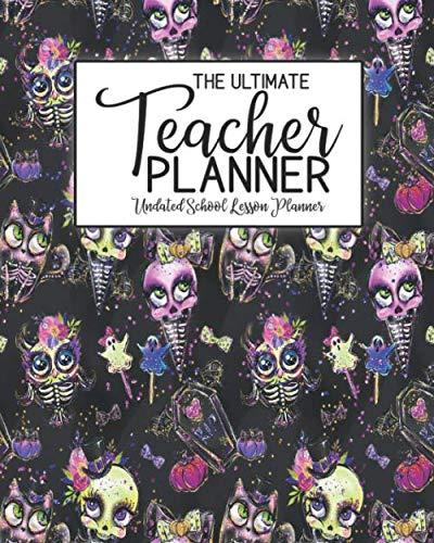 The Ultimate Teacher Planner Undated School Lesson Planner: Halloween Kids | School Education Academic Planner | Teacher Record Book | Class Student ... Report Action Plan | Organizer Gift Floral]()