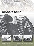 Mark V Tank, David Fletcher, 1849083517