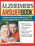 The Alzheimer's Answer Book, Sourcebooks, Inc Staff, 1402213441