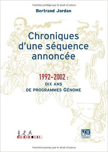 Lire un Chroniques d'une séquence annoncée : 1992-2002: dix ans de programmes Génome epub pdf