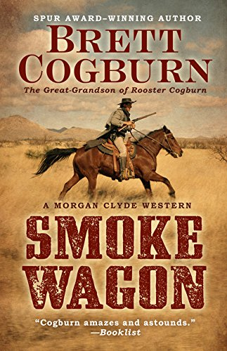 smoke-wagon-morgan-clyde-western