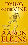 Dying on the Vine (A Gideon Oliver Mystery)