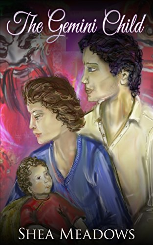 Book: The Gemini Child - The York Street Series Book 2 by Shea Meadows