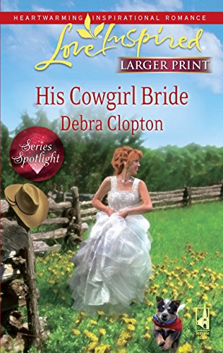 His Cowgirl Bride (Love Inspired) -