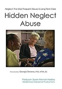Hidden Neglect Abuse