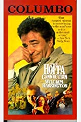 Columbo: The Hoffa Connection by William Harrington (1996-08-15) Mass Market Paperback