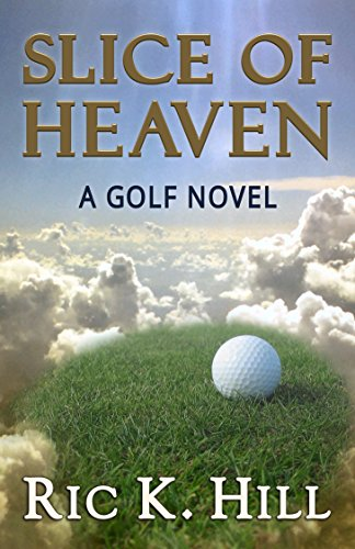 E-book - Slice of Heaven by Ric K. Hill