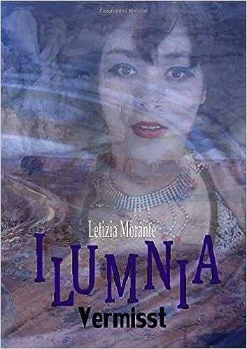 Ilumnia: Vermisst: Volume 1