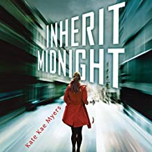 Inherit Midnight Audiobook by Kate Kae Myers Narrated by Khristine Hvam