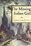The Missing Italian Girl, Barbara Corrado Pope, 1605985325