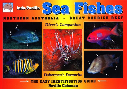 Indo-Pacific Sea Fishes: Northern Australia - Great Barrier Reef ()