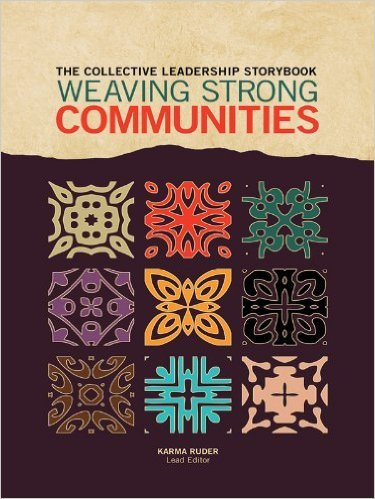 The Collective Leadership Storybook Weaving Strong Communities