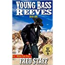 """United States Marshal on the Trail: Young Bass Reeves: A Western Adventure From The Author of """"The Last Gunfighter"""" (The Bass Reeves Western Crime and Punishment Trilogy Book 1)"""