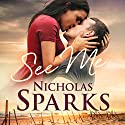 See Me Audiobook by Nicholas Sparks Narrated by Christopher Ryan Grant