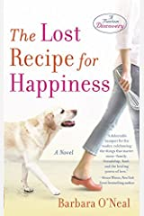 The Lost Recipe for Happiness: A Novel Kindle Edition