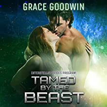 Tamed by the Beast: Interstellar Brides, Volume 7 Audiobook by Grace Goodwin Narrated by Audrey Conway, BJ Pottsworth